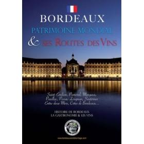 Livre Bordeaux Patrimoine Mondial & ses Routes des Vins